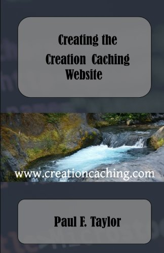Creating the Creation Caching Website