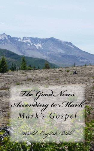 The Good News According to Mark